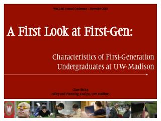 A First Take a gander at First-Gen: Qualities of Original Students at UW-Madison