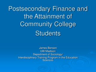Postsecondary Account and the Achievement of Junior college Understudies