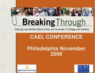 CAEL Meeting Philadelphia November 2008