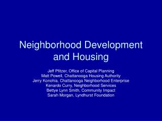 Neighborhood Advancement and Lodging