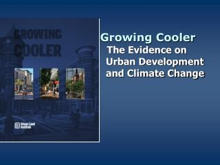 Developing Cooler The Proof on Urban Improvement and Environmental Change