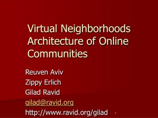 Virtual Neighborhoods Engineering of Online Groups
