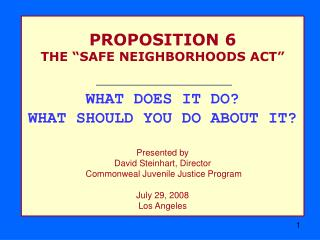 "Recommendation 6 THE ""Protected NEIGHBORHOODS ACT"" WHAT DOES IT DO? WHAT Would it be advisable for you to DO ABOUT IT? I"