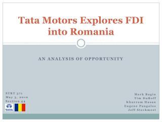 Tata Engines Investigates FDI into Romania