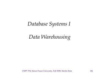 Database Frameworks I Information Warehousing