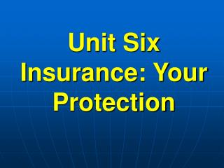 Unit Six Protection: Your Security