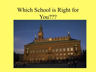 Which School is A good fit for You???