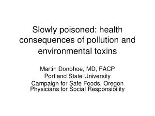 Gradually harmed: wellbeing results of contamination and natural poisons
