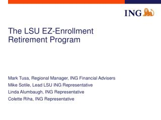 The LSU EZ-Enlistment Retirement Program
