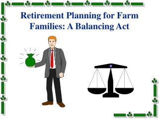 Retirement Making arrangements for Homestead Families: An Exercise in careful control