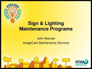 Sign and Lighting Upkeep Programs
