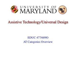 Assistive Innovation/All inclusive Configuration