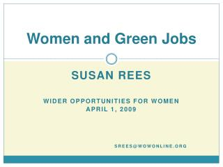 Ladies and Green Occupations