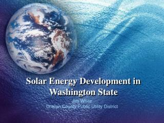Sunlight based Vitality Advancement in Washington State