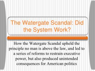 The Watergate Embarrassment: Did the Framework Work?