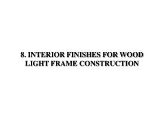 8. Inside Completions FOR WOOD LIGHT Casing Development