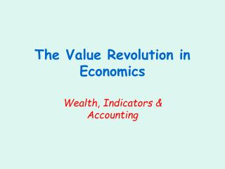 The Worth Transformation in Financial aspects