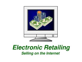 Electronic Retailing Offering on the Web