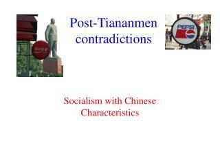 Post-Tiananmen disagreements