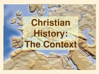 Christian History: The Connection