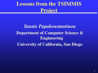 Lessons from the TSIMMIS Venture
