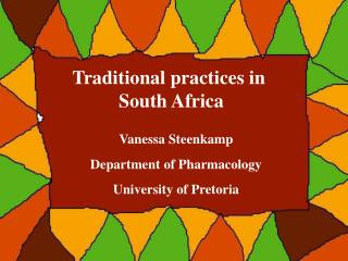 Conventional practices in South Africa