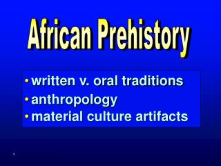 composed v. oral conventions human studies material society antiquities