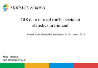 GIS information in street car crash insights in Finland