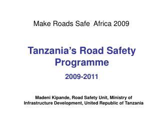 Make Streets Safe Africa 2009