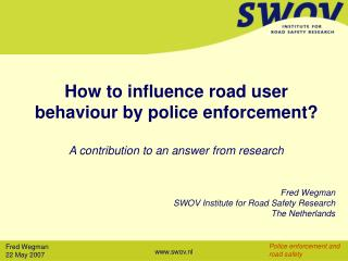 How to impact street client conduct by police implementation?