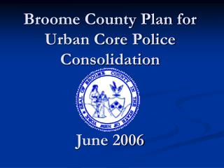 Broome Region Arrangement for Urban Center Police Combination June 2006