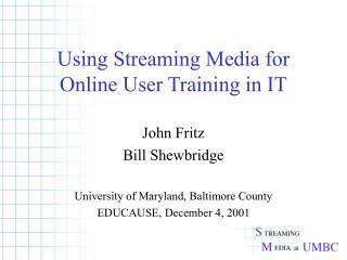 Utilizing Spilling Media for Online Client Preparing in IT