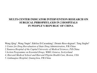 MULTI-CENTER Marker Intercession RESEARCH ON SURGICAL PHROPHYLAXIS IN 2 Doctor's facilities IN PEOPLE'S REPUBLIC OF CHIN