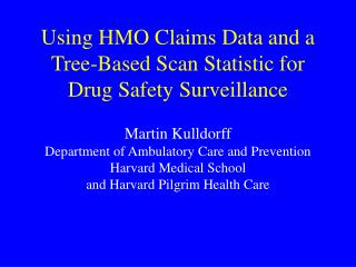Utilizing HMO Claims Information and a Tree-Based Output Measurement for Medication Security Reconnaissance