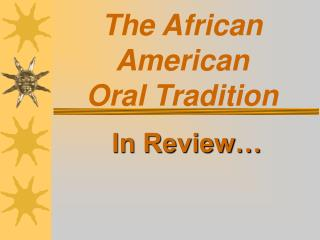 The African American Oral Convention