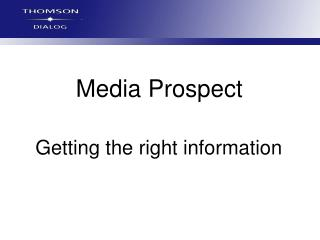 Media Prospect Getting the right data