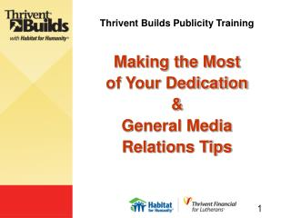 Thrivent Constructs Attention Preparing