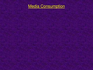 Media Utilization