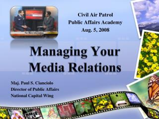 Dealing with Your Media Relations
