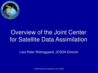 Diagram of the Joint Community for Satellite Information Digestion
