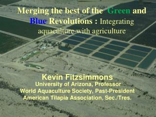 Combining the best of the Green and Blue Upheavals : Incorporating aquaculture with farming