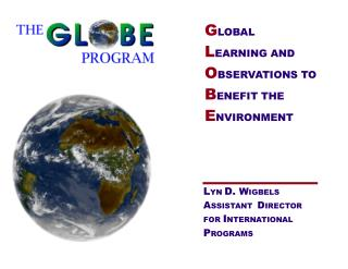 G LOBAL L Gaining AND O BSERVATIONS TO B ENEFIT THE E NVIRONMENT