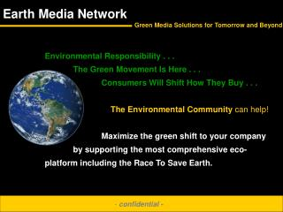 Ecological Obligation . . . The Green Development Arrives . . . Purchasers Will Move How They Purchase . . . The Natural