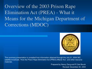 Review of the 2003 Jail Assault End Act (PREA) - What it Means for the Michigan Branch of Amendments (MDOC)