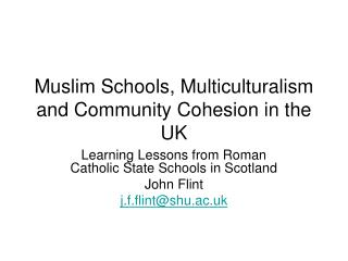 Muslim Schools, Multiculturalism and Group Attachment in the UK