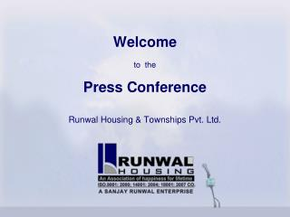 Welcome to the Question and answer session Runwal Lodging and Townships Pvt. Ltd.