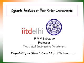 Dynamic Investigation of First Request Instruments