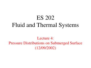 ES 202 Liquid and Warm Frameworks Address 4: Weight Circulations on Submerged Surface (12/09/2002)