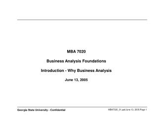 MBA 7020 Business Investigation Establishments Presentation - Why Business Examination June 13, 2005