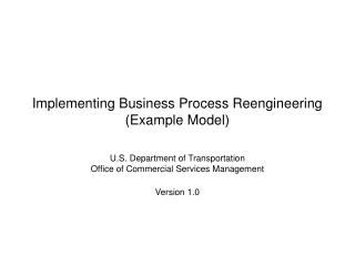 Executing Business Process Reengineering (Case Model)